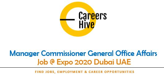 Manager Commissioner General Office Affairs | Dubai Expo Jobs 2021
