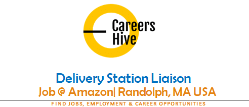 Delivery Station Liaison   Amazon Jobs in Randolph, MA