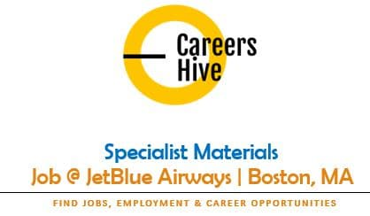 Specialist Materials at JetBlue   Airline Jobs in Boston, MA