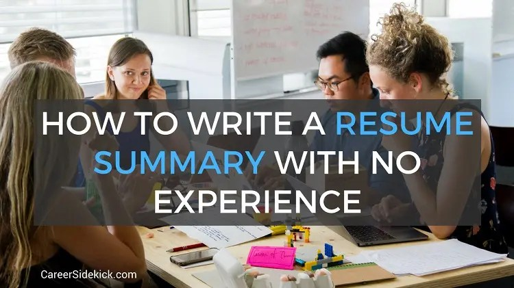 Perceive what your resume is about to achieve: Resume Summary With No Experience Examples For Students And Fresh Graduates Career Sidekick