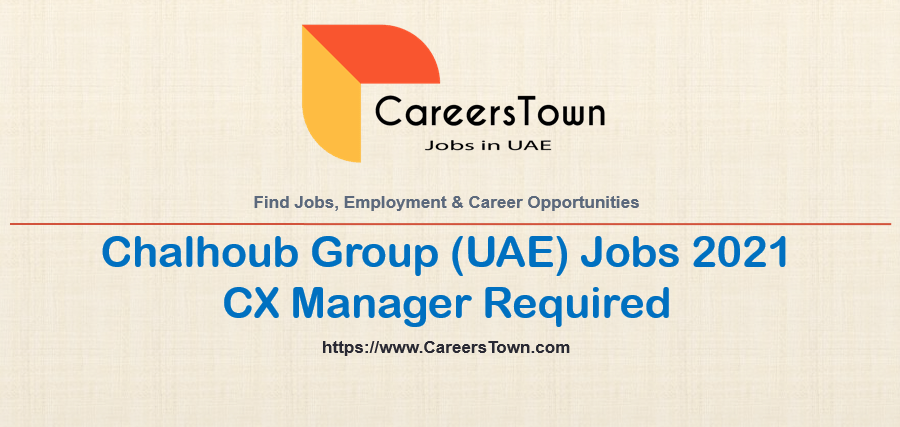 CX Manager - Jobs in Dubai   Chalhoub Group Careers
