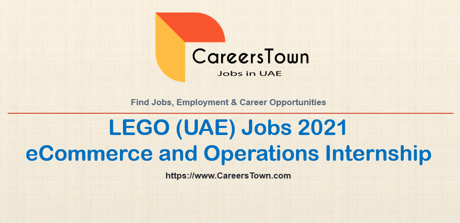 eCommerce and Operations Internship in Dubai   LEGO Careers