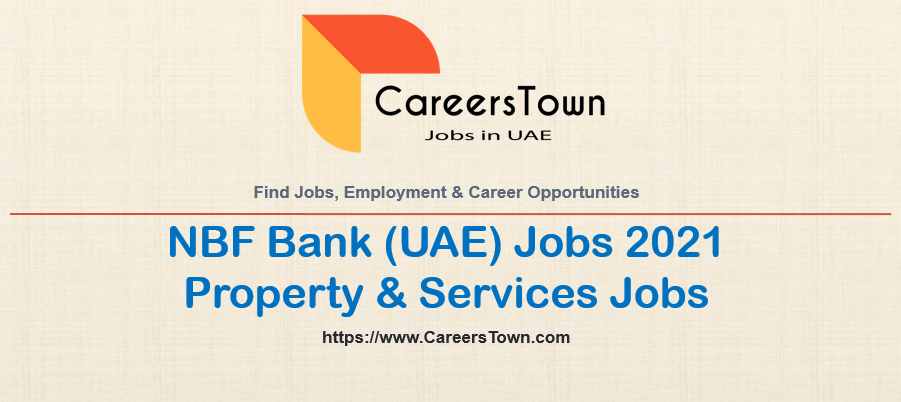 Property & Services Jobs in Dubai | NBF Bank Careers