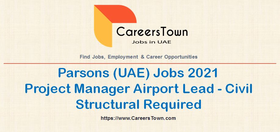 Project Manager Airport Lead - Civil Structural Jobs in Sharjah   Parsons