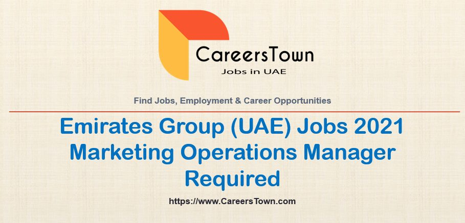 Marketing Operations Manager Jobs in Dubai   Emirates Group Jobs