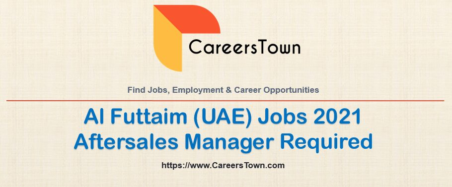 Aftersales Manager Jobs in Dubai | Al Futtaim Careers