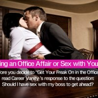 Office Affair or Sex With Boss: Should You Have An Affair At Work?