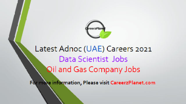Oil and Gas Company Jobs in Abu Dhabi UAE 02 Apr 2021 1- Senior Data Scientist - AIQ Category: Technology and Innovation Full Time Abu Dhabi, UAE  Jobs Requirements: a- Master's degree or or Ph.D. in Computer Science, Applied Mathematics, Statistics, or any AI-related field. b- Western education is mandatory. c- 3+ years of experience demonstrating depth and breadth in state-of-the-art machine-learning, deep-learning, computer-vision, natural language processing, signal processing, or other AI technologies. d- Demonstrated experience in developing core AI algorithms in industry or for real-world problems. Apply at CareeerzPlanet,com