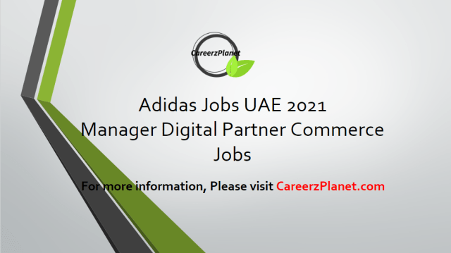Manager Digital Partner Commerce Jobs in Dubai UAE 11 Apr 2021