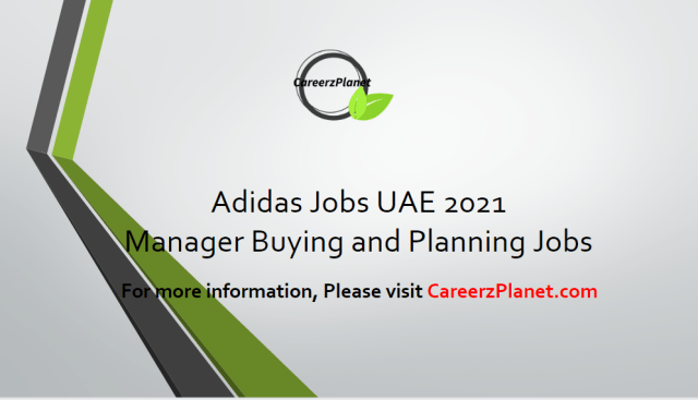 Manager Buying and Planning Jobs in Dubai UAE 11 Apr 2021