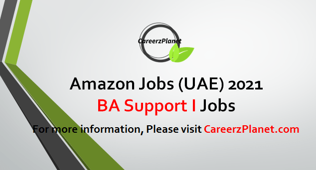 BA Support I Jobs in UAE 24 Apr 2021