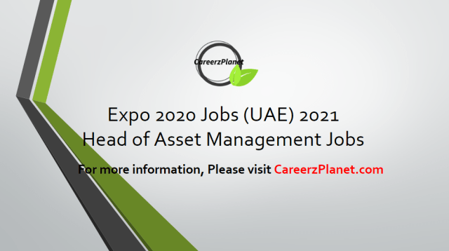 Head of Asset Management Jobs in Dubai 14 Apr 2021