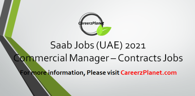 Commercial Manager – Contracts Jobs in UAE 18 Apr 2021