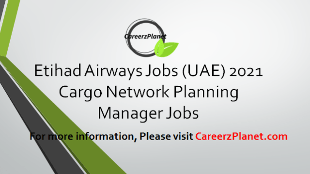 Cargo Manager Network Planning Jobs 09 Apr 2021
