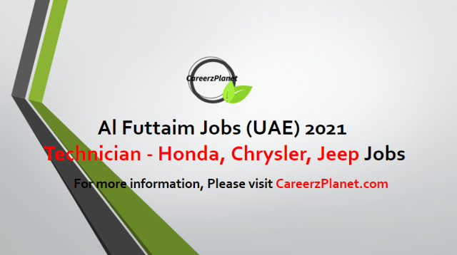 Technician (x10) - Honda, Chrysler, Jeep, Dodge & Ram Jobs in UAE 26 Apr 2021