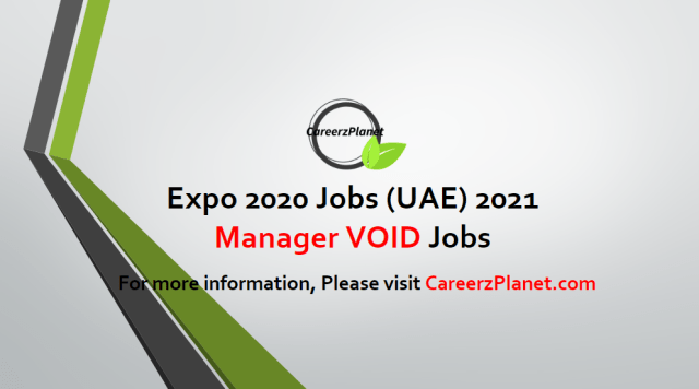 Manager VOID Jobs in UAE 29 Apr 2021