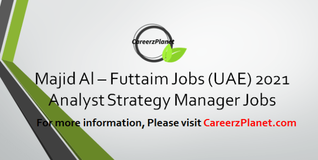 Analyst Strategy Manager Jobs in UAE 09 Apr 2021