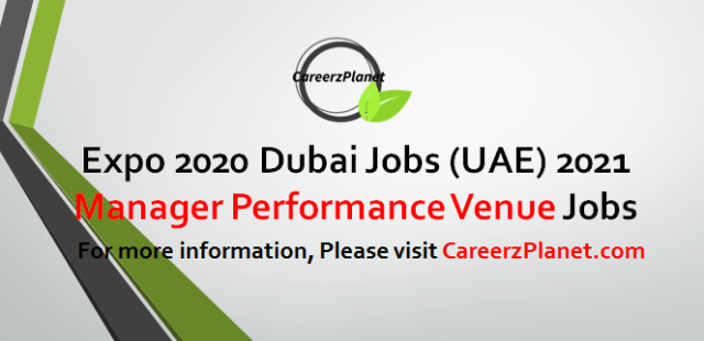 Manager Performance Venue Jobs in Dubai 19 Apr 2021