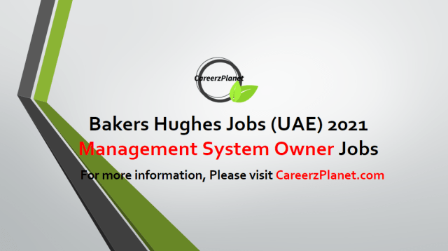 Competency Management System Owner Jobs in UAE 19 Apr 2021