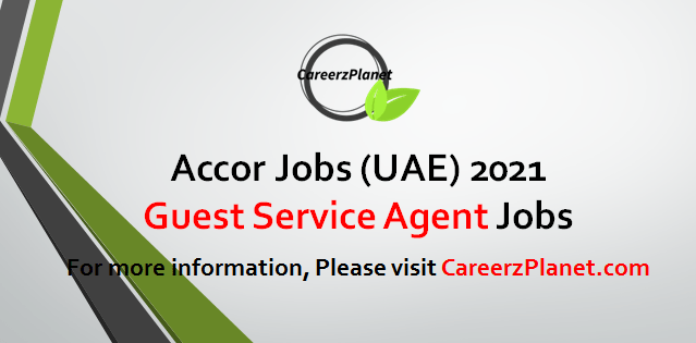 Guest Service Agent Jobs in UAE 24 Apr 2021