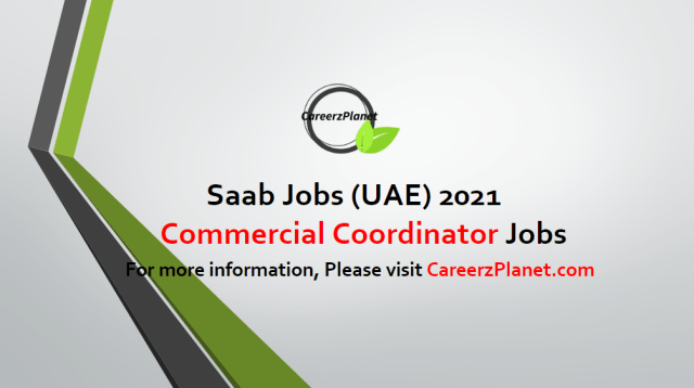 Commercial Coordinator Jobs in UAE 17 Apr 2021
