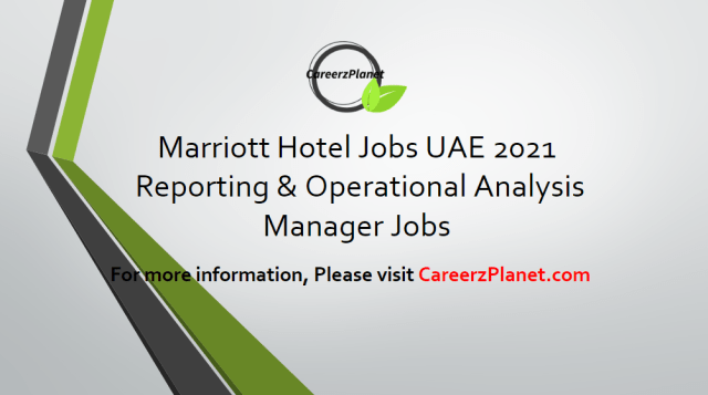 Reporting & Operational Analysis Manager Jobs in Dubai UAE 13 Apr 2021