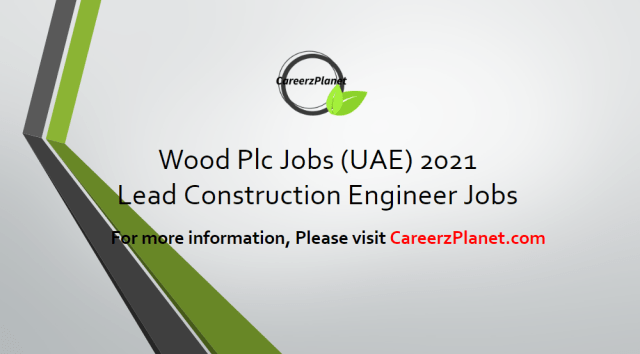 Lead Construction Engineer - Expression of Interest Jobs 14 Apr 2021