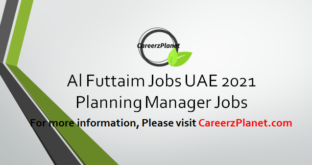 Planning Manager Jobs in UAE 04 Apr 2021