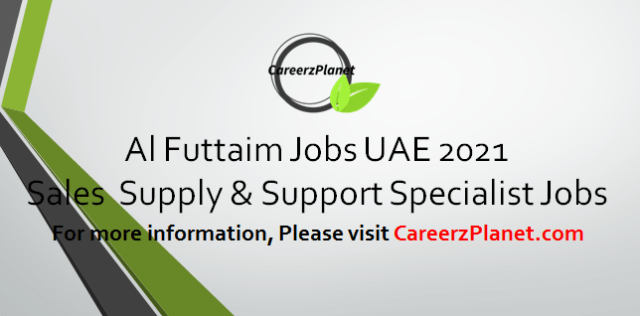 Sales Supply & Support Specialist Jobs in UAE 05 Apr 2021