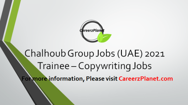 Trainee Copy writing Jobs in UAE 09 Apr 2021