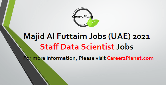 Staff Data Scientist Jobs in UAE 17 Apr 2021