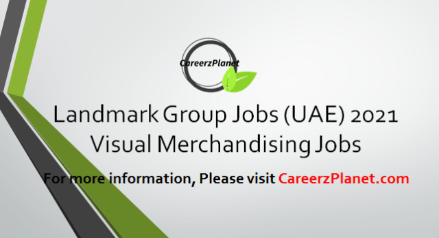 Assistant manager -Visual Merchandising Jobs in UAE 12 Apr 2021