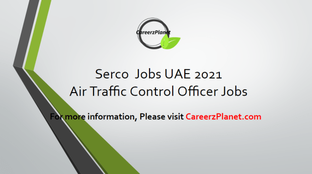 Air Traffic Control Officer jobs in Dubai 13 Apr 2021
