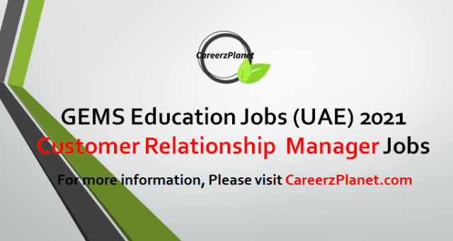 Customer Relationship Manager Jobs in UAE 26 Apr 2021