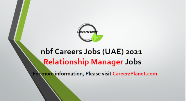 Relationship Manager Jobs in UAE 26 Apr 2021