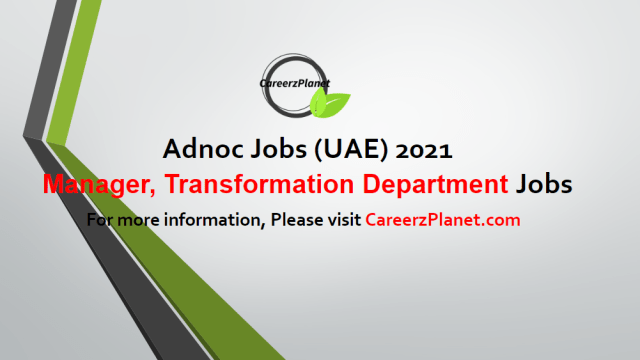 Manager, Transformation Department Jobs in UAE 04 May 2021