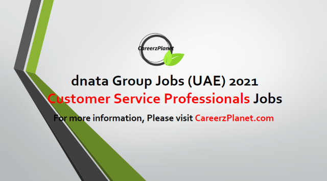 Customer Service Professionals Jobs in UAE 01 May 2021