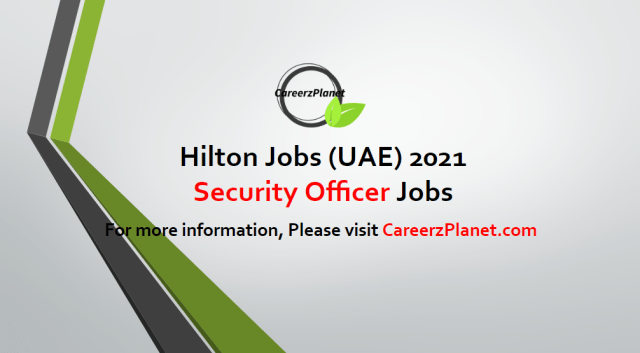 Security Officer Jobs UAE 01 May 2021