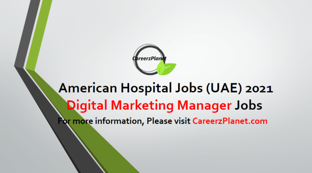 Digital Marketing Manager Jobs in UAE 02 May 2021