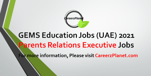 Parents Relations Executive Jobs in UAE 04 May 2021