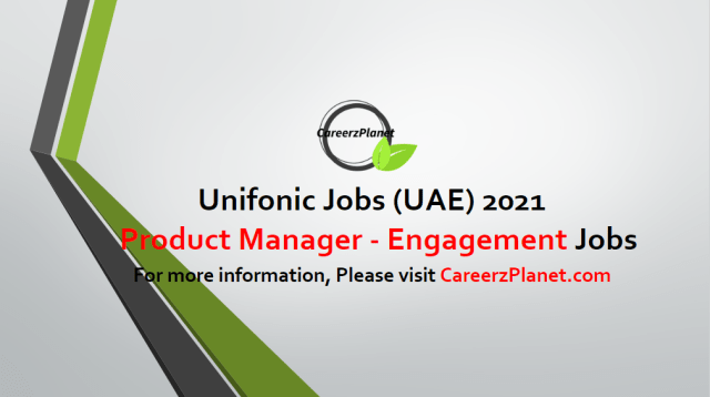Product Manager - Engagement Products Jobs in UAE 02 May 2021
