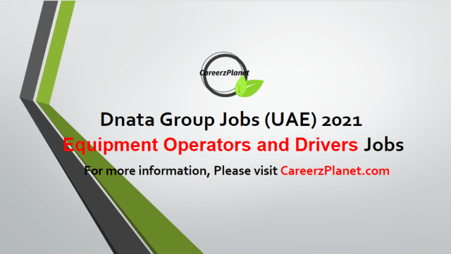 Equipment Operators and Drivers Jobs in UAE 10 May 2021