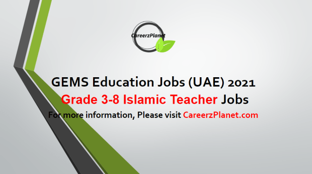 Grade 3-8 Islamic Teacher Jobs in UAE 04 May 2021