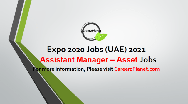Assistant Manager – Asset Dissolution Jobs in UAE 05 May 2021