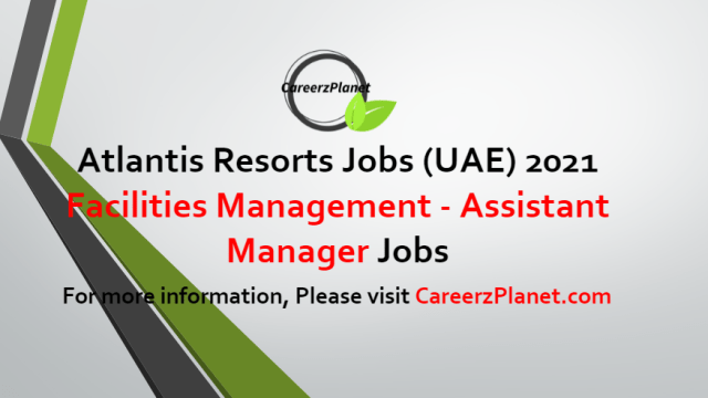 Facilities Management - Assistant Manager Jobs in UAE 22 Jun 2021