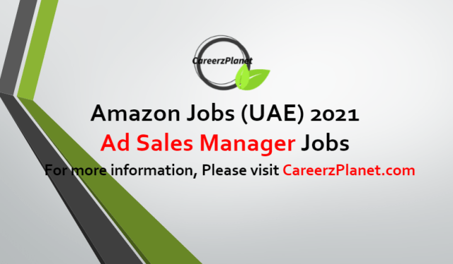 Ad Sales Manager Jobs in UAE 22 Jun 2021