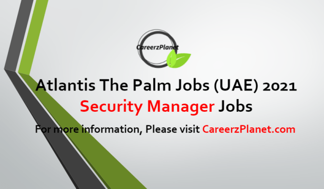 Security Manager Jobs in UAE 30 Jun 2021