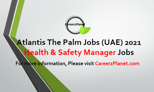 Health & Safety Manager Jobs in UAE 28 Jun 2021