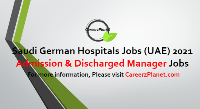 Admission & Discharge Manager Jobs in UAE 24 Jun 2021