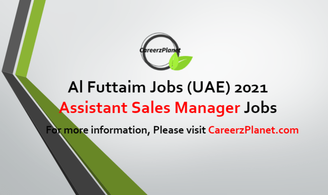 Assistant Sales Manager Jobs in UAE 01 Jul 2021